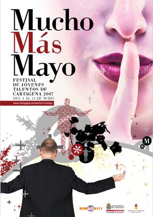 Imagen del cartel de Mucho Más Mayo 2007