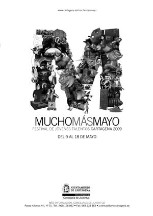 Imagen del cartel de Mucho Más Mayo 2009